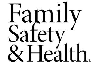 Family Safety & Health magazine