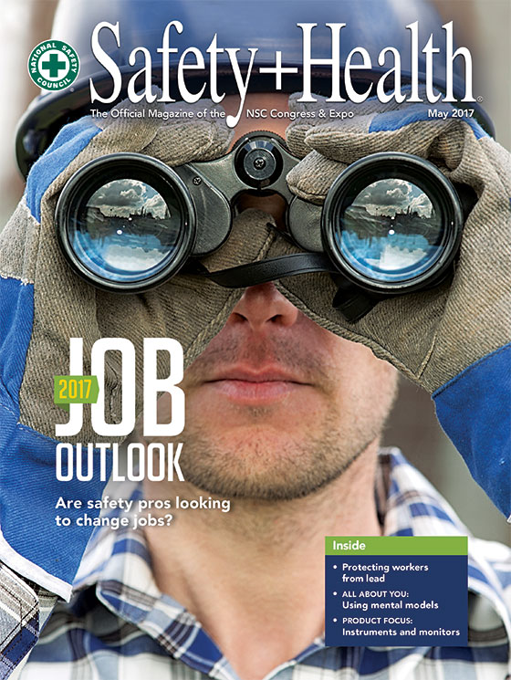 May 2017 -- Safety+Health magazine