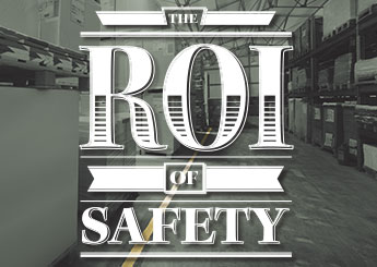 The Roi Of Safety With Infographic June 2014 Safety