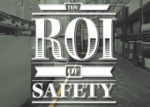 Safety ROI
