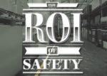 Safety ROI