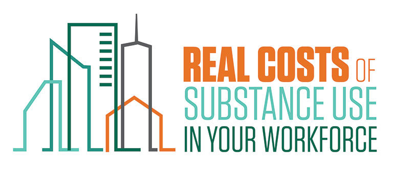 real costs of substance abuse in workplace