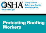 OSHA Protecting roofing workers