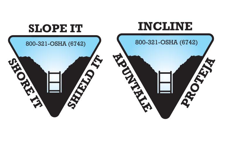 Slope it, shore it, shield it': OSHA offers free stickers on