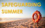 Safeguarding Summer