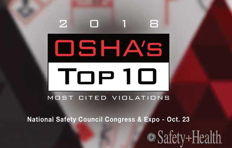 Video recap: OSHA's 'Top 10' for 2018 | 2019-01-09 | Safety+Health