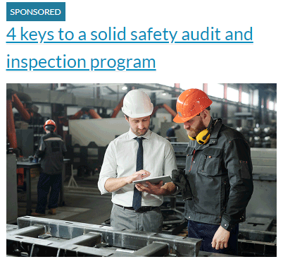 4 keys to a solid safety audit and inspection program